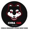 Shiba San - OKAY(Evoxx, Mandraks & Black Jacket Remix) - FREE DOWNLOAD ! mp3
