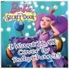 [COVER] Barbie™ And The Secret Door - I Want It All (EU Portuguese)