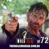 Walk Talk 72: Chegamos a Hilltop!