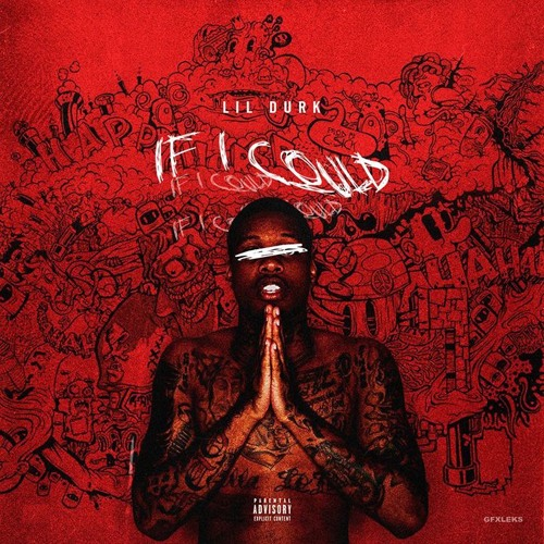 Lil Durk – If I Could