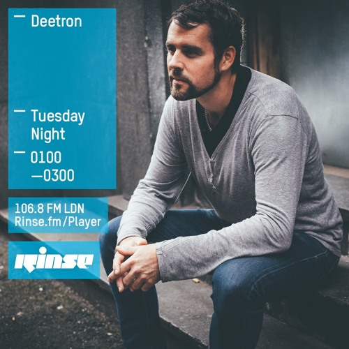 Rinse FM Podcast - Deetron - 1st March 2016