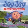 Jay Jay The Jet Plane Closing Credits