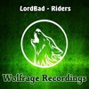 LordBad - Riders (Original Mix)