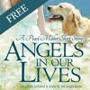 Angels In Our Lives:  A Free Audio Story