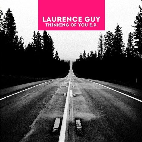 Laurence Guy - Thinking Of You E.P. / ROSE009