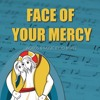 Face of Your Mercy by Jo Boyce (sample)
