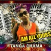 Tanga Cham - Am All Yours