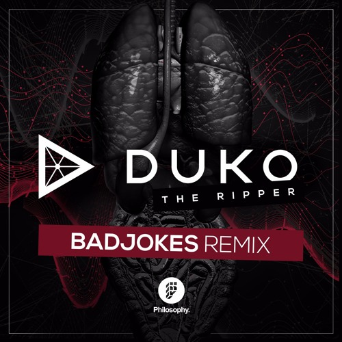 Duko - The Ripper (Badjokes Remix)