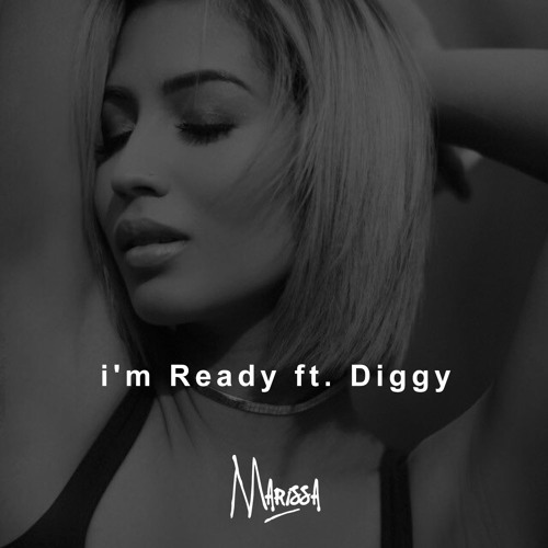 Im Ready Feat. Diggy (Music Video In Description)