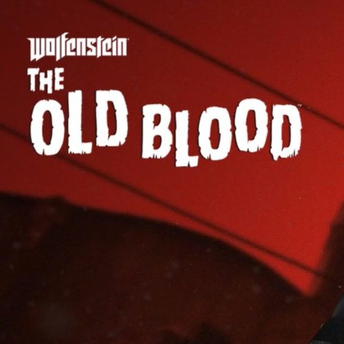 Wolfenstein: The Old Blood Soundtrack