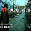 X - Ray - A.C.A.B. | Producted By M & M Beat'z | Free Download
