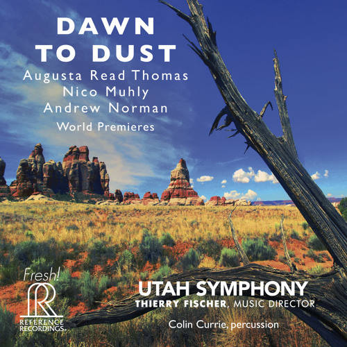 Utah Symphony: Dawn To Dust (Excerpts)