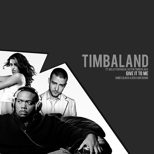 good quality great quality best prices Timbaland Feat. Nelly Furtado - Give It To Me (James Bluck ...