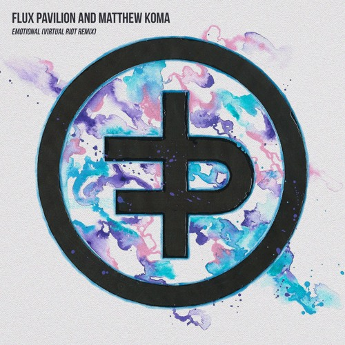 Flux Pavilion & Matthew Koma - Emotional (Virtual Riot Remix)[FREE DOWNLOAD]