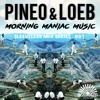 SMS:001 PINEO & LOEB - Morning Maniac Music (Classic Rock Remix Experience)