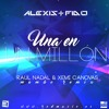 Alexis & Fido - Una En Un Millón (Raúl Nadal & Xemi Canovas Mambo Remix)