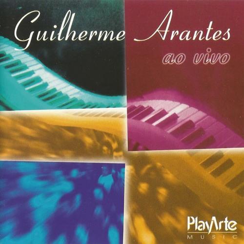 2000 - Guilherme Arantes ao vivo - BA