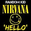 Nirvana - Hello 'REMIX'