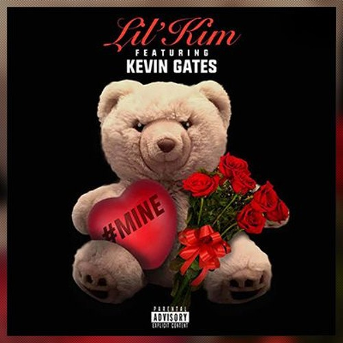 Lil' Kim - Mine Ft. Kevin Gates (Official Full Song)