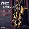 Ahzee & Faydee - Burn It Down (Teaser)