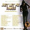 JUST LET ME DANCE PT.3 - AFROBEATS 2016 MIX - DJ LADY STALIET (BLACK STALIET INT'L)