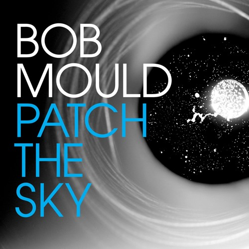 """Bob Mould """"The End of Things"""""""