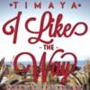 Timaya - I Like The Way [Remix By Dj Yoko]
