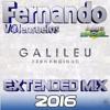 Fernandinho - Galileu(Extended Mix 2016 - By Fernando V@lensuelos)Link na Descrição Portada del disco