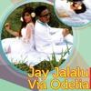 Kau Ada di Dekatku, Jay Jalalu Feat Via Odelia