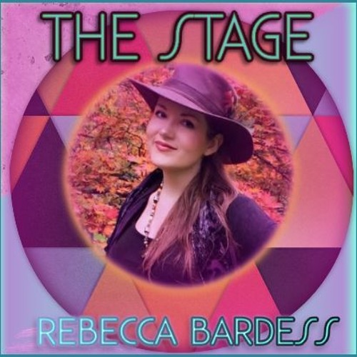 The Stage By Rebecca Bardess (British female vocals)