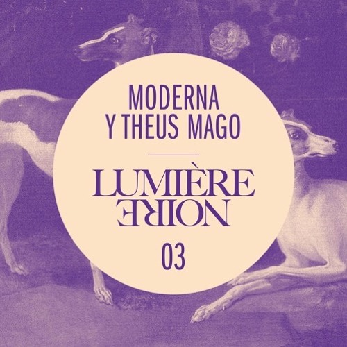 PRÉMIÈRE: Lumière Noire 03: Moderna Y Theus Mago - Dog Is Calling You (Kill The DJ Records)