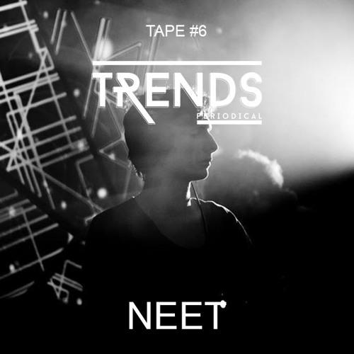 Tape #6 - TRENDS periodical invite : NEET