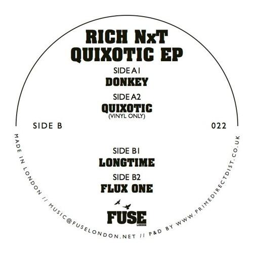 Rich NxT - Quixotic EP (Fuse022)