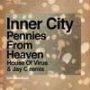 Inner City - Pennies From Heaven (Jay C & House of Virus Remix)++ FREE DOWNLOAD ++