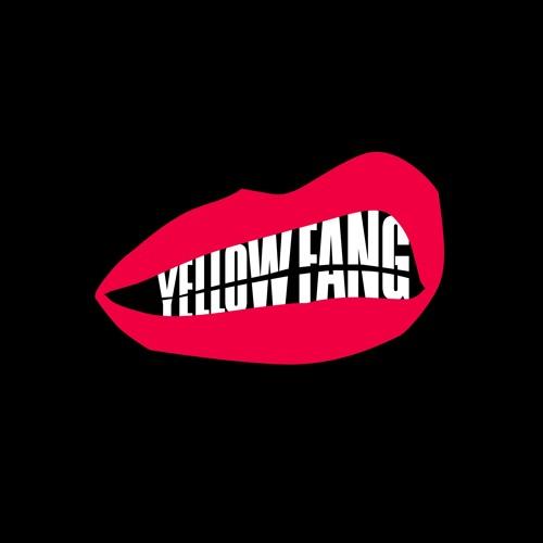 Yellow Fang / Unreal (version haha)