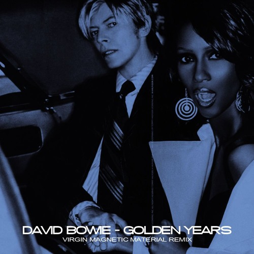 David Bowie - Golden Years (Virgin Magnetic Material Remix)