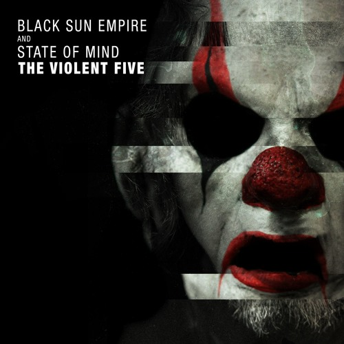 Black Sun Empire & State Of Mind - Kill That Noise by
