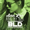 Ann Lee - Ring My Bell (BLD Deep Mix) FREE DOWNLOAD