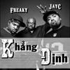 Khẳng Định - Freaky, JayC mp3