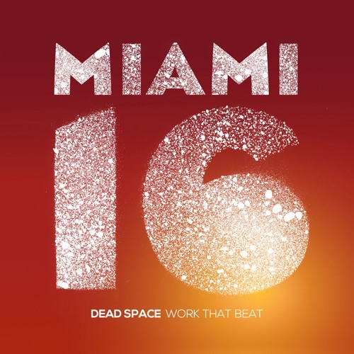 Dead Space - Work That Beat (Original Mix)