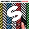 Mike Mago & Leon Lour - Higher (Out Now)