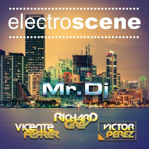 Richard Grey, Victor Perez & Vicente Ferrer - Mr Dj (Radio Edit)