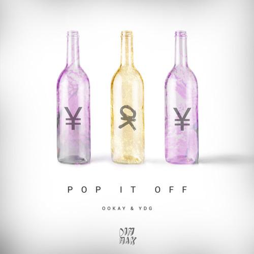 Ookay & YDG - Pop It Off