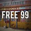 FREE - 99 (Explicit)- Fernandez LIVE