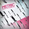 Metric - Monster Hospital (MSTRKRFT Remix)