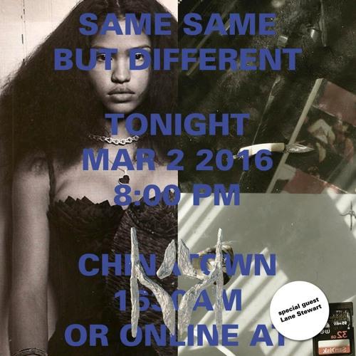 KCHUNG Radio - SAME SAME BUT DIFFERENT - Guest DJ Set - LANE STEWART 3/2/2016