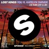 Lost Kings Ft. Katelyn Tarver - You Remix Luk (Spinnin Records Contest) FREE DOWNLOAD