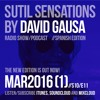 Sutil Sensations Radio Show/Podcast - March 3rd 2016 - With hot new music and beats!