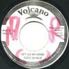 """Josey Wales """"Let Go Mi Hand"""" (Volcano)"""