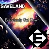 Saveland - Everybody get down (OUT NOW)[Available on iTunes]